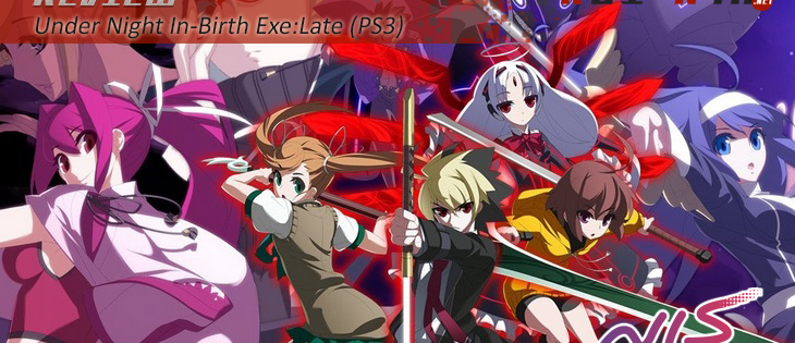 Review: Under Night In-Birth Exe:Late