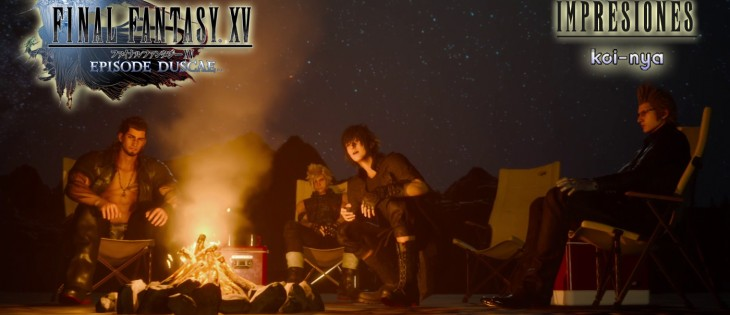 Impresiones: Final Fantasy XV: Episode Duscae