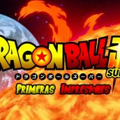 Primeras impresiones: Dragon Ball Super