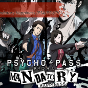 Análisis: Psycho-Pass: Mandatory Happiness (PlayStation 4 / PS Vita)