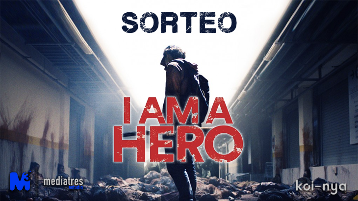 I AM A HERO SORTEO