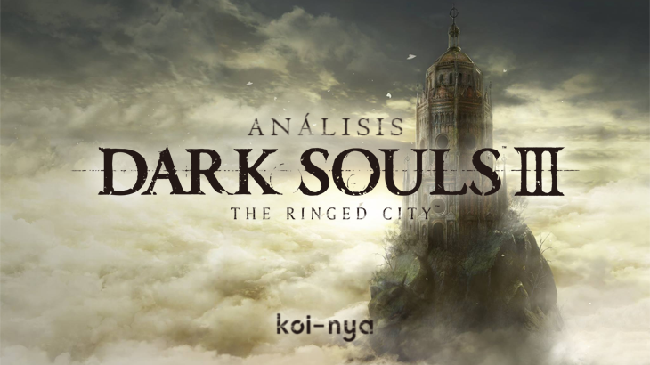 analisis-Dark Souls III The Ringed City