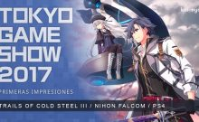 [TGS 2017] Primeras impresiones: The Legend of Heroes: Trails of Cold Steel III