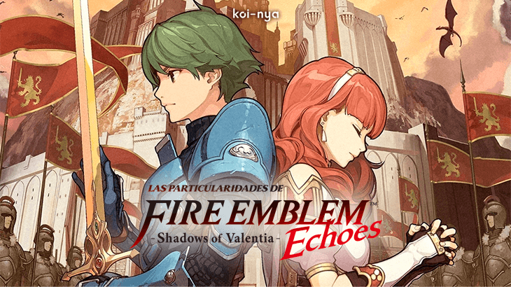 particularidades-Fire Emblem Echoes Shadows of Valentia